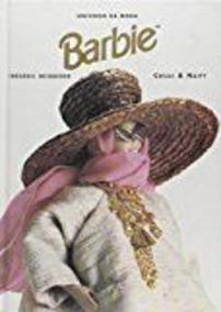 Barbie - Coleção Universo Da Moda - Cosac & Naif