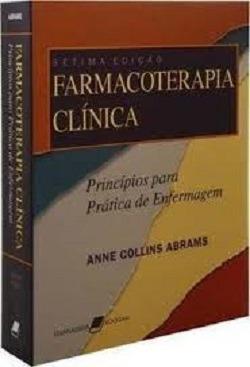 Livro Farmacoterapia Clínica 7ª Ed. Anne Collins Abrams