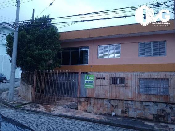 Casa Com 3 Dormitórios À Venda, 208 M² Por R$ 450.000 - Vila Galvão - Guarulhos/sp - Ca1407