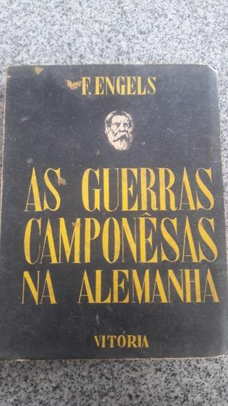 As Guerras Camponesas Na Alemanha Friedrich Engels Raro 1946