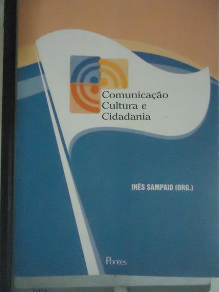 Livro Comunicação, Cultura E Cidadania