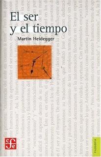 El Ser Y El Tiempo - Heidegger, Martin
