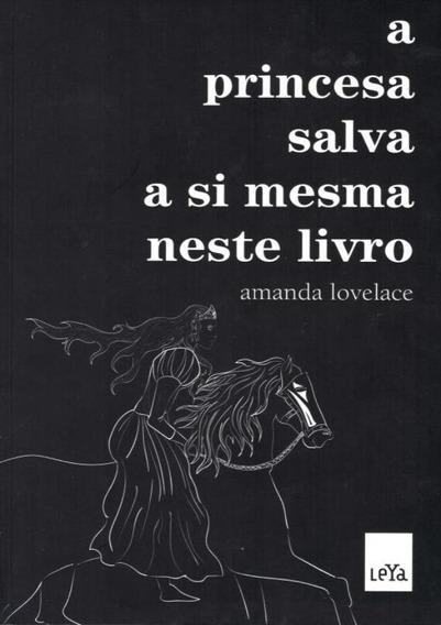 Princesa Salva A Si Mesma Neste Livro, A