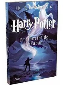 Harry Potter E O Prisioneiro De Azkaban- Lacrado J K Rowling