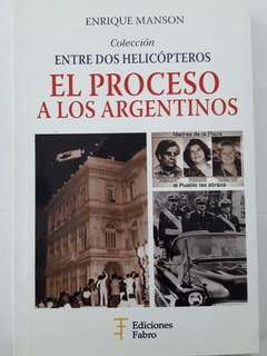 El Proceso A Los Argentinos Manson Enrique Libro