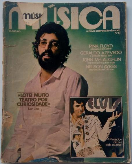 Revista Música Nº15 Elvis - Ivan Lins. Raridade 1977.