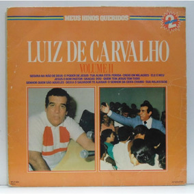 Lp Luiz De Carvalho - Meus Hinos Queridos - Vol 2 - Bom Past
