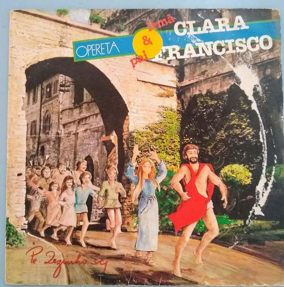 Lp Opereta Irmã Clara E Pai Francisco Pe. Zezinho 1986