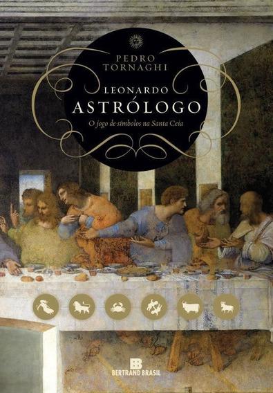 Leonardo Astrologo - O Jogo De Simbolos Na Santa Ceia