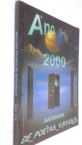 Livro Ano 2000 - Sociedade De Poetas Virtuais - Disc