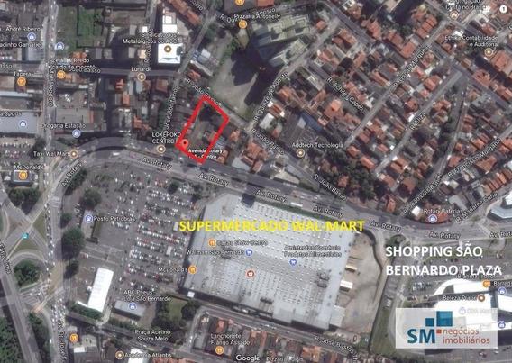 Excelente Oportunidade Terreno Centro Sbc - Próx. Wal - Mart E Shopping Metrópole !! - Te0011