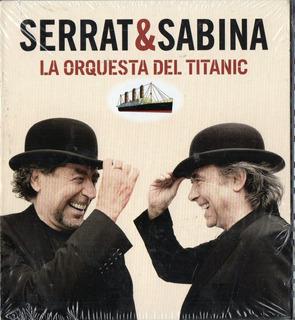 Serrat & Sabina La Orquesta Del Titanic - Los Chiquibum