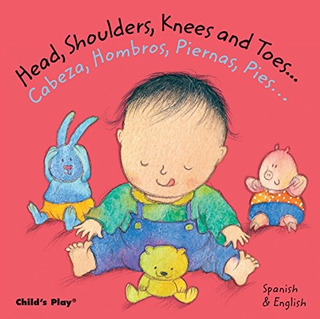 Libro : Head, Shoulders, Knees And Toes/cabeza, Hombros, ...