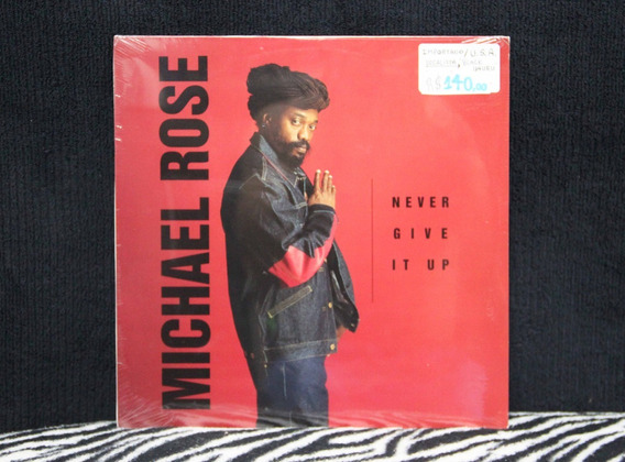 Michael Rose - Never Give It Up - Lp - Vinil - Importado