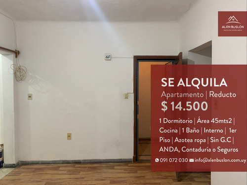 Apartamento Alquiler 1 Dormitorio Reducto Sin G.c Ideal