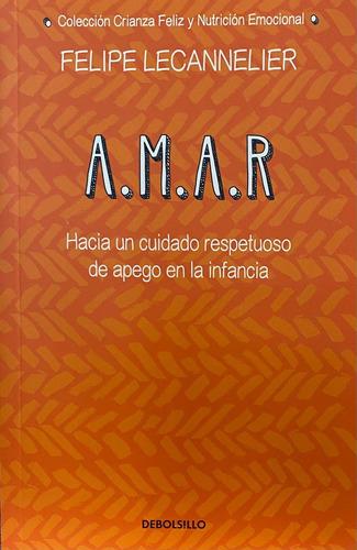 Imagen 1 de 2 de A.m.a.r. / Felipe Lecannelier