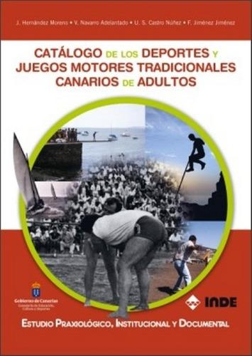 Catalogos De Los Deportes Y Juegos Motores Tradicionales