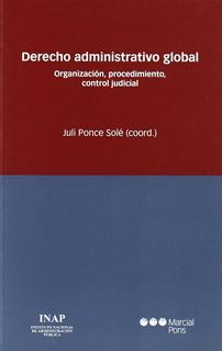 Derecho Administrativo Global Ponce Sole Juli