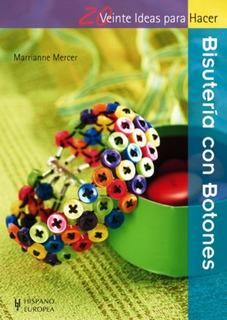 Bisuteria Con Botones - 20 Ideas Para Hacer, Mercer, Hispano