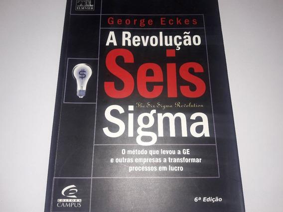 A Revolução Seis Sigma