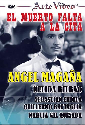 El Muerto Falta A La Cita - Angel Magaña - Dvd Original