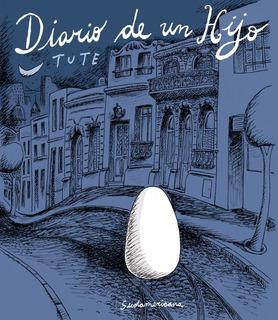 Diario De Un Hijo - Tute - Libro Sudamericana
