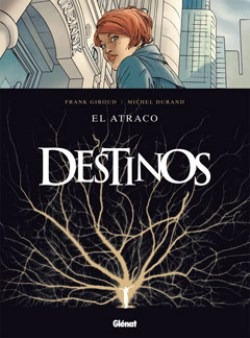 Destinos Vol: El Atraco 1 Al 14