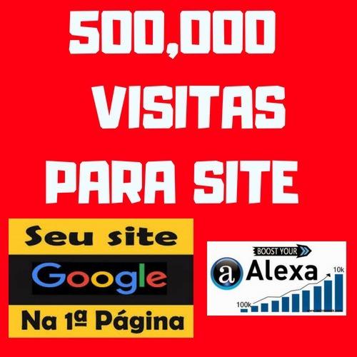 500.000 Visitantes Ao Seu Site (gerador De Vistas)