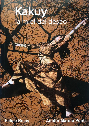 Imagen 1 de 1 de Kakuy, La Miel Del Deseo