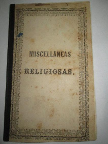 Livro Católico Miscellaneas Religiosas 1859 Bem Conservado