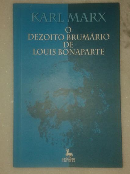 O 18 De Brumário De Louis Bonaparte - Karl Marx