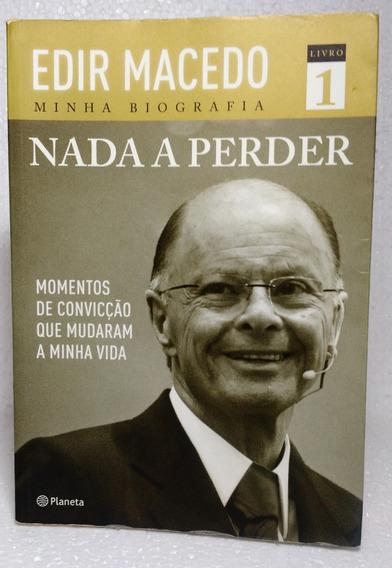 Livro Nada A Perder Volume 1 (vol.1) - Edir Macedo