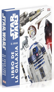 Star Wars - El Gran Libro De La Galaxia - James Luceno