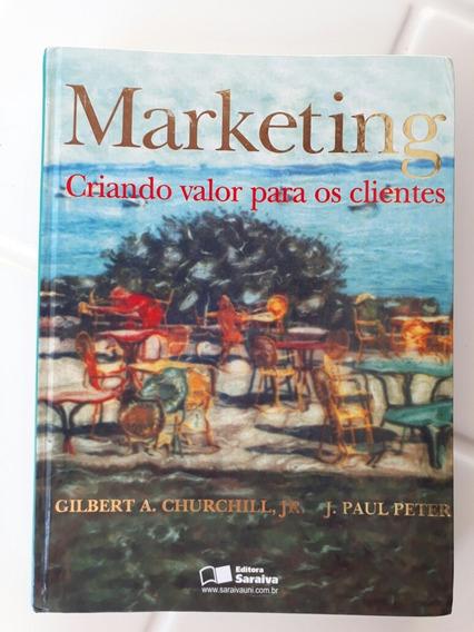 Marketing Criando Valor Para Os Clientes- Gilbert Churchill