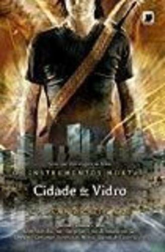 Cidade De Vidro (col. Instrumentos Mortais - Vol.