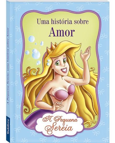Livro Mini Uma História Sobre Amor A Pequena Sereia