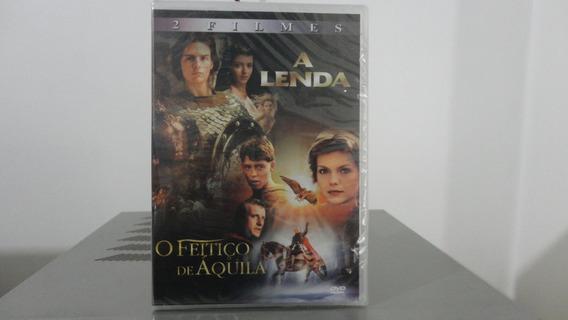 A Lenda / O Feitiço De Áquila # Dvd Duplo Original Lacrado