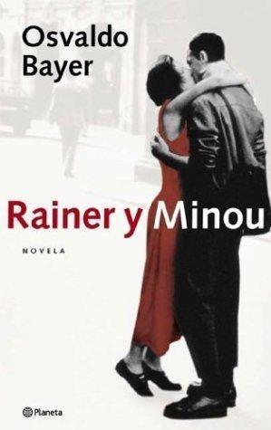 Rainer Y Minou