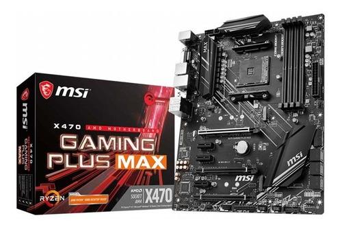 Board - Msi X470 Gaming Plus Max - Amd Ryzen
