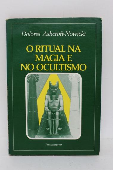 Livro O Ritual Na Magia E No Ocultismo