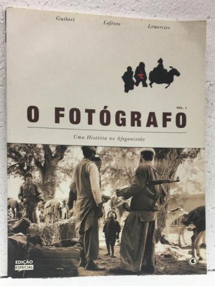 O Fotógrafo Uma História No Afeganistão Gilbert Ed Conrad