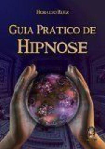 Livro Guia Pratico De Hipnose Horacio Ruiz