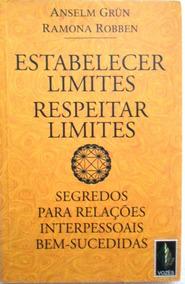 Livro - Estabelecer Limites, Respeitar Limites - Segredos