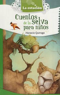 Cuentos De La Selva Para Niños - La Estacion