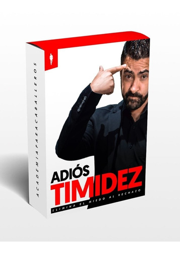 Adiós Timidez - Coach Iván Marín (academia Para Caballeros)