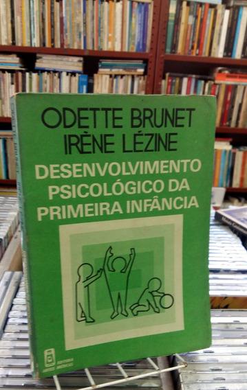 Desenvolvimento Psicologico Da Primeira Infancia Odette Brun