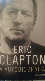 Livro Eric Clapton A Autobiografia