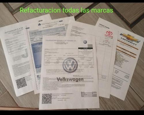Imagen 1 de 5 de Refacturacion Cualquier Auto.