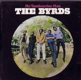 Cd The Byrds - Mr. Tambourine Man