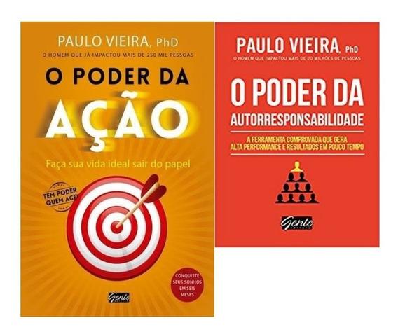 Livro O Poder Da Ação + Autorresponsabilidade - Paulo Vieira